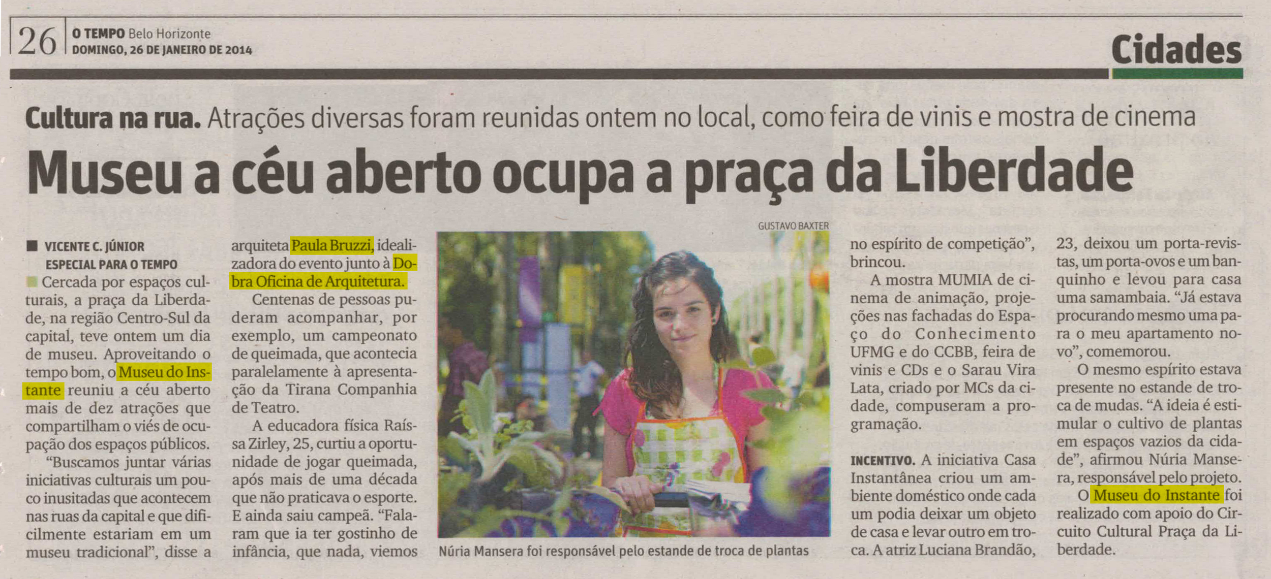 Jornal O Tempo, Belo Horizonte, 26 de janeiro de 2014