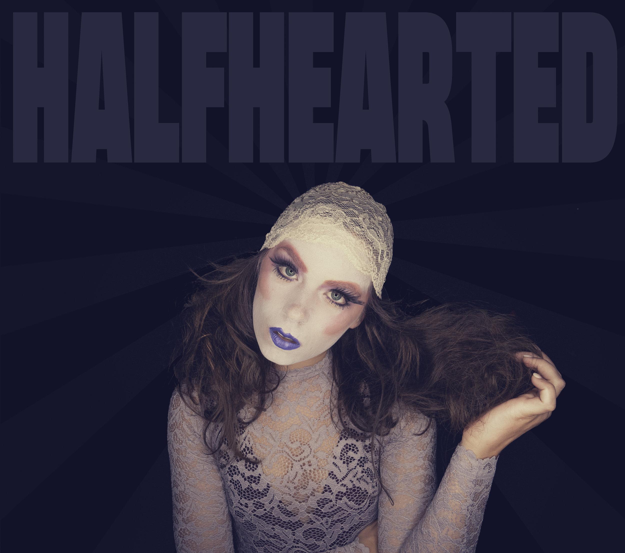 Halfhearted.jpg