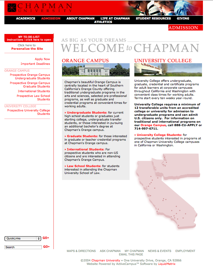 We had to split the admissions welcome page into two sections, to accommodate the students on the Orange campus, and those at the satellite campuses of University College. (You might know it as Brandman University, now.)      To truly see how the site functioned, I suggest using the  Wayback Machine .