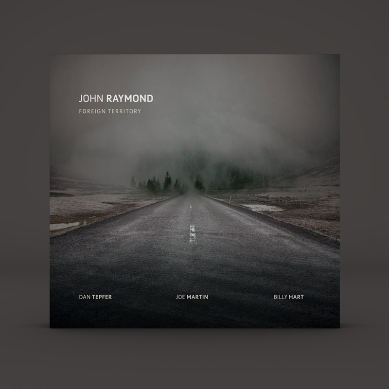Album Design  Design and art direction for jazz trumpeter  John Raymond  on the  Fresh Sound New Talent  label