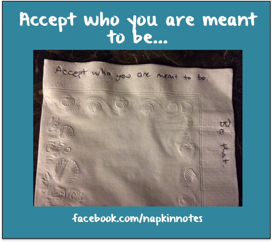 accept who you are meant - unknown.png