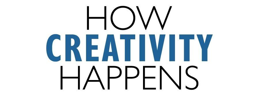 How+Creativity+Happens.jpg