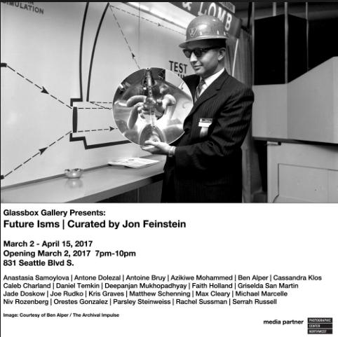 Future Isms   Glassbox Gallery.  Seattle, WA March-April, 2017.