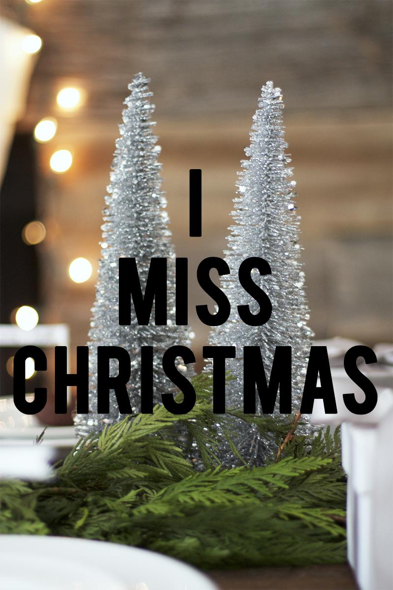 Miss Christmas.I Miss Christmas Print Kristi Murphy Diy Blog