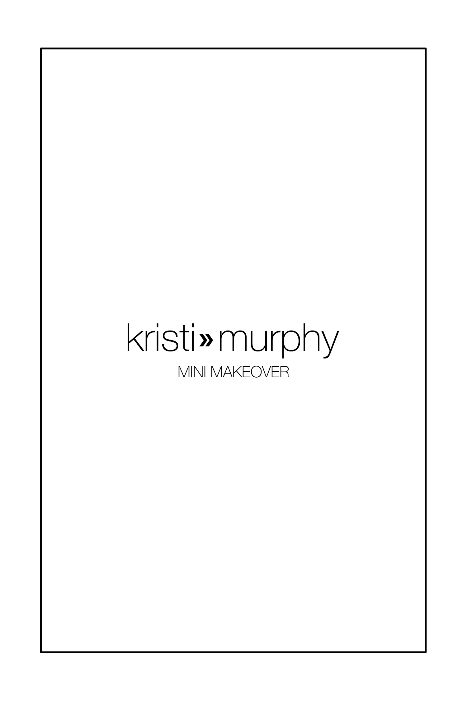 Kristi Murphy blog mini makeover