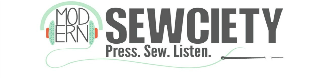 Click here to link to the Modern Sewciety Podcast page