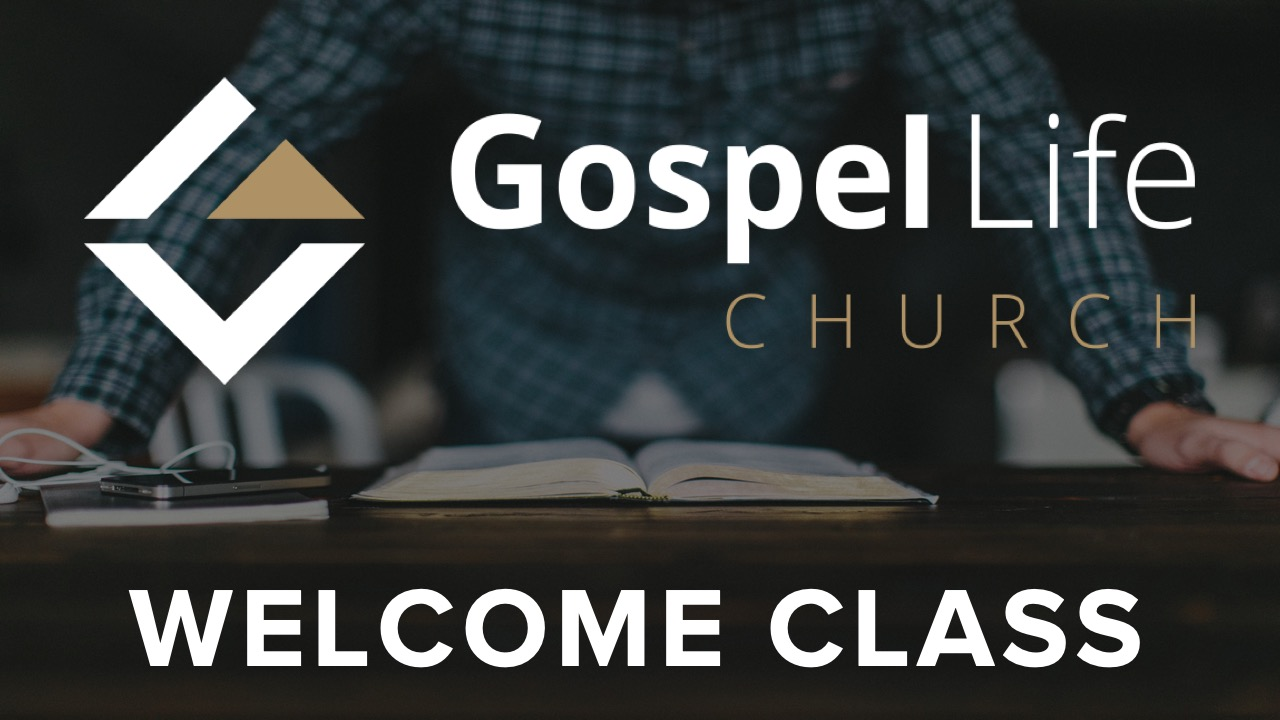 Branding 2019_Welcome to Gospel Life Class_Website.jpg
