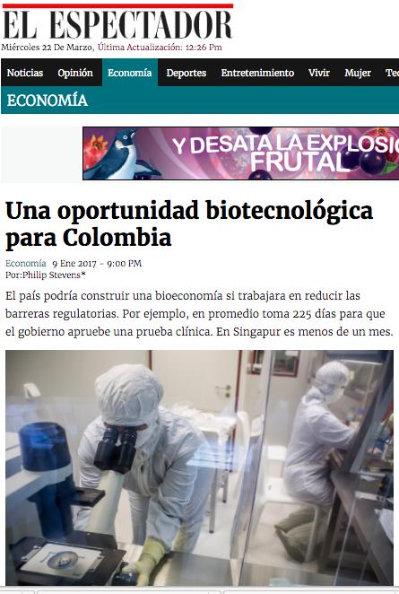 Una oportunidad biotecnológica para Colombia. El Espectador, 9 enero, 2017