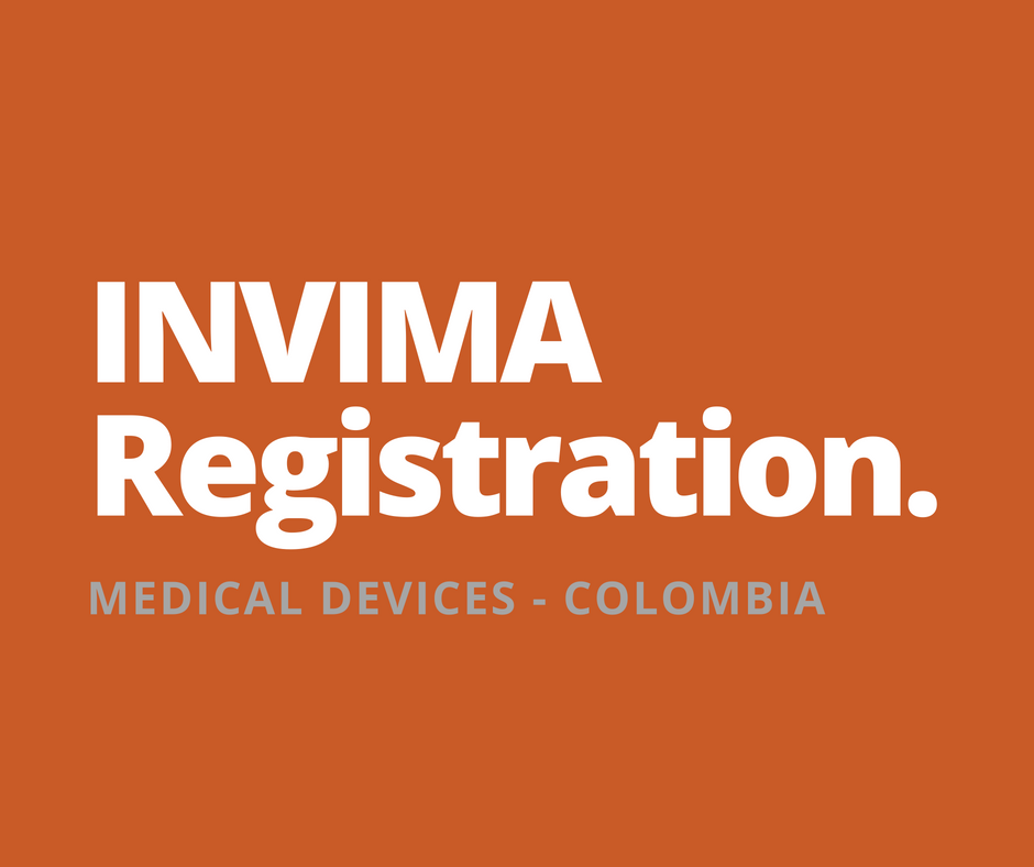 MARKETING AUTHORIZATIONIN COLOMBIA - We have extensive experience helping MEDICAL DEVICE COMPANIES register their products AT INVIMA in Colombia. We have the resources and expertise to serve as your in-country legal representative in order to bring your products to market in Colombia.