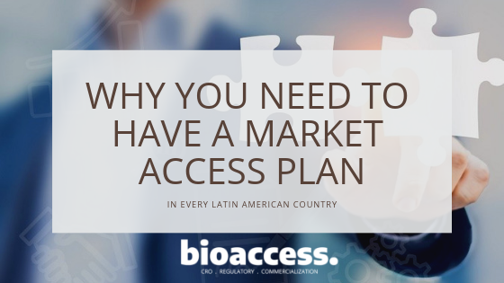 Why do Medtech Companies Need a Market Access Plan in Latin America?