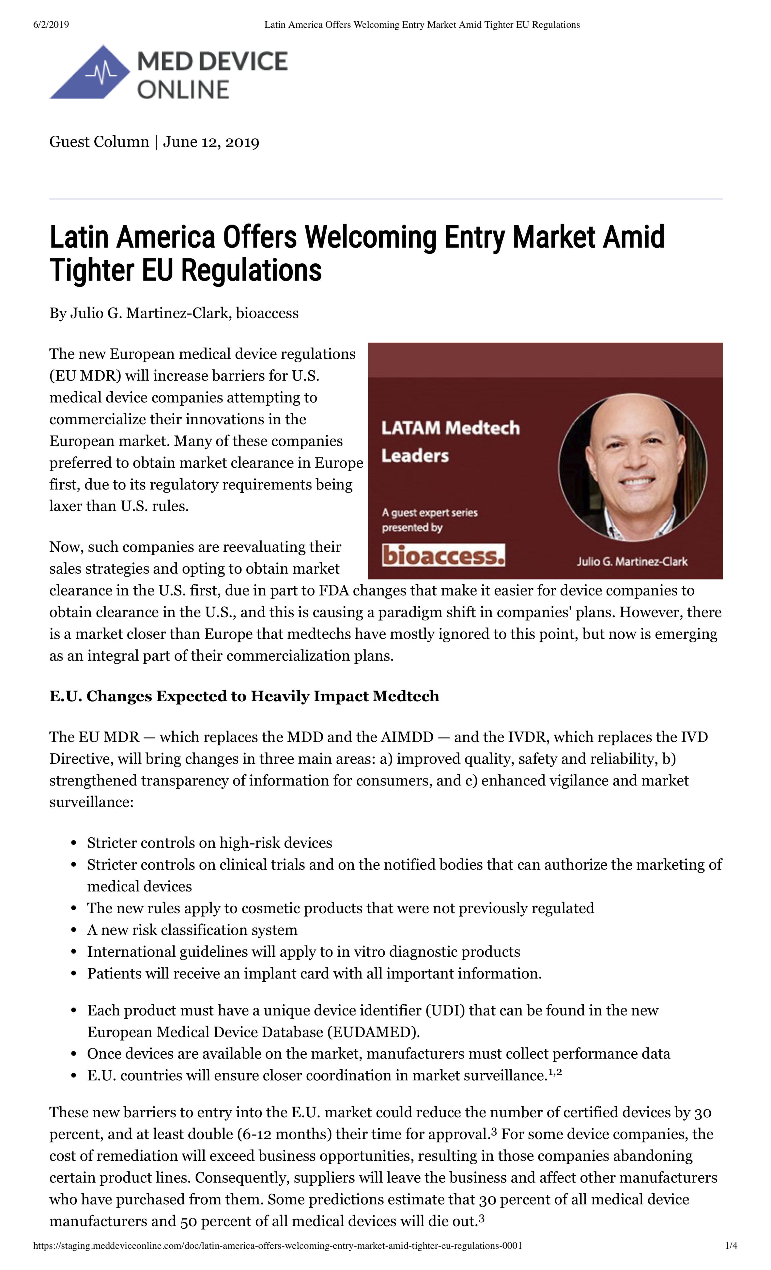 Med Device Online, June 12, 2019. Latin America Offers Welcoming Entry Market Amid Tighter EU Regulations.