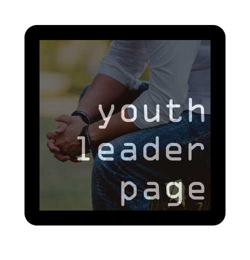 Tell your Youth Leader. -