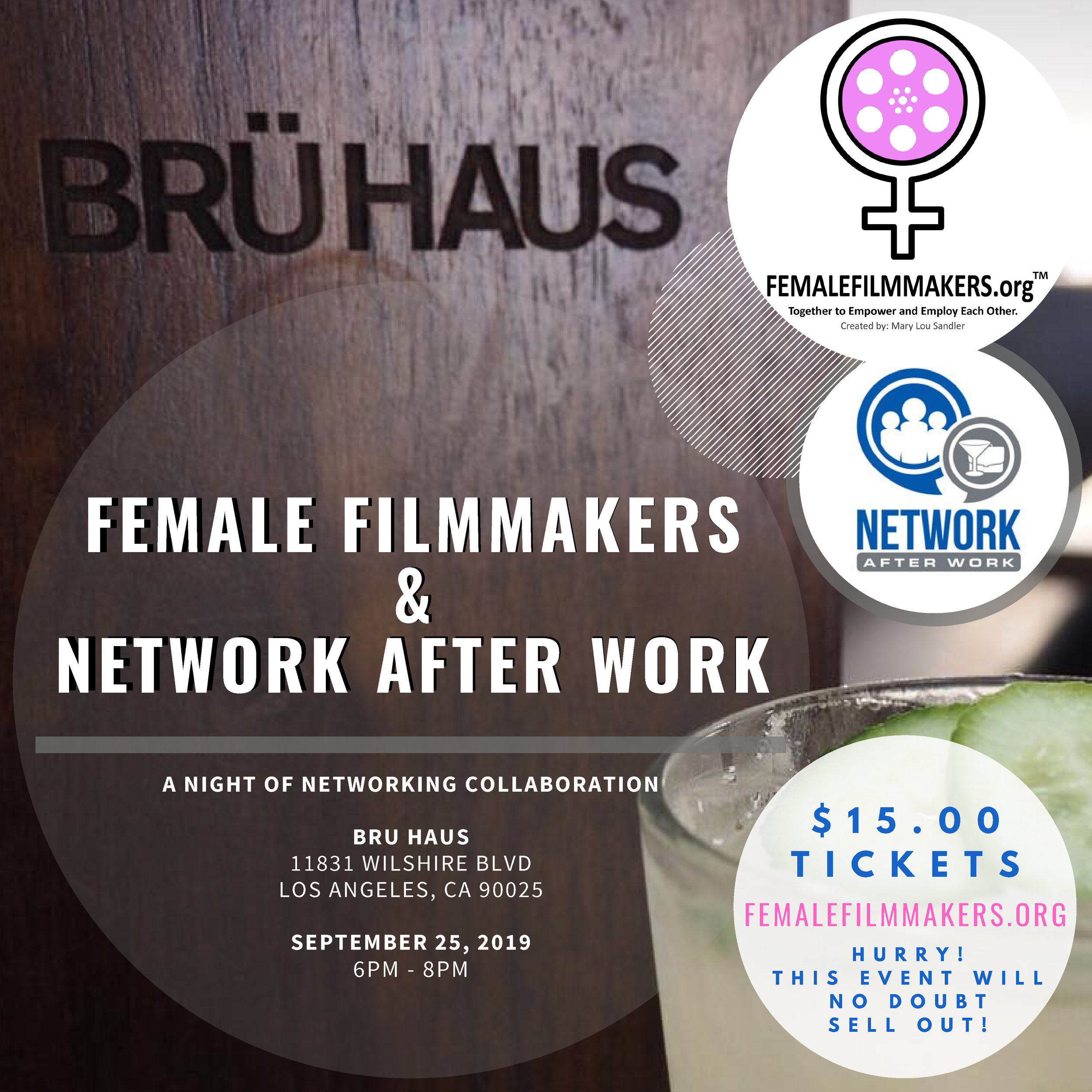 Our 2nd Collaboration Networking Event! - Female Filmmakers is Collaborating with Network After Work, one of the LARGEST Networking Companies in the Nation!September 25, 2019 from 6-8pmYOUR TICKET INCLUDES:Color-Connect Name BadgeOne Complimentary Drink until 7pm (selected by the venue)Complimentary Light Snacks (provided by the venue)ALL GENDERS & NONBINARY ARE WELCOME!