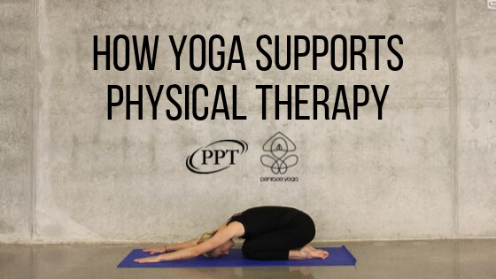How Yoga Supports Physical Therapy.png