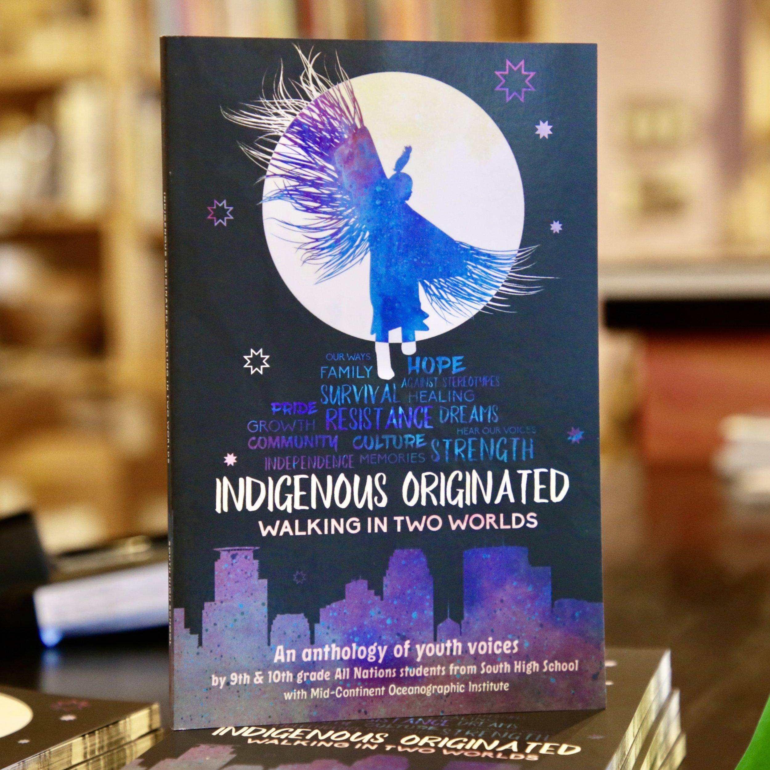Indigenous Originated: Walking in Two Worlds, design by  Marlena Myles .