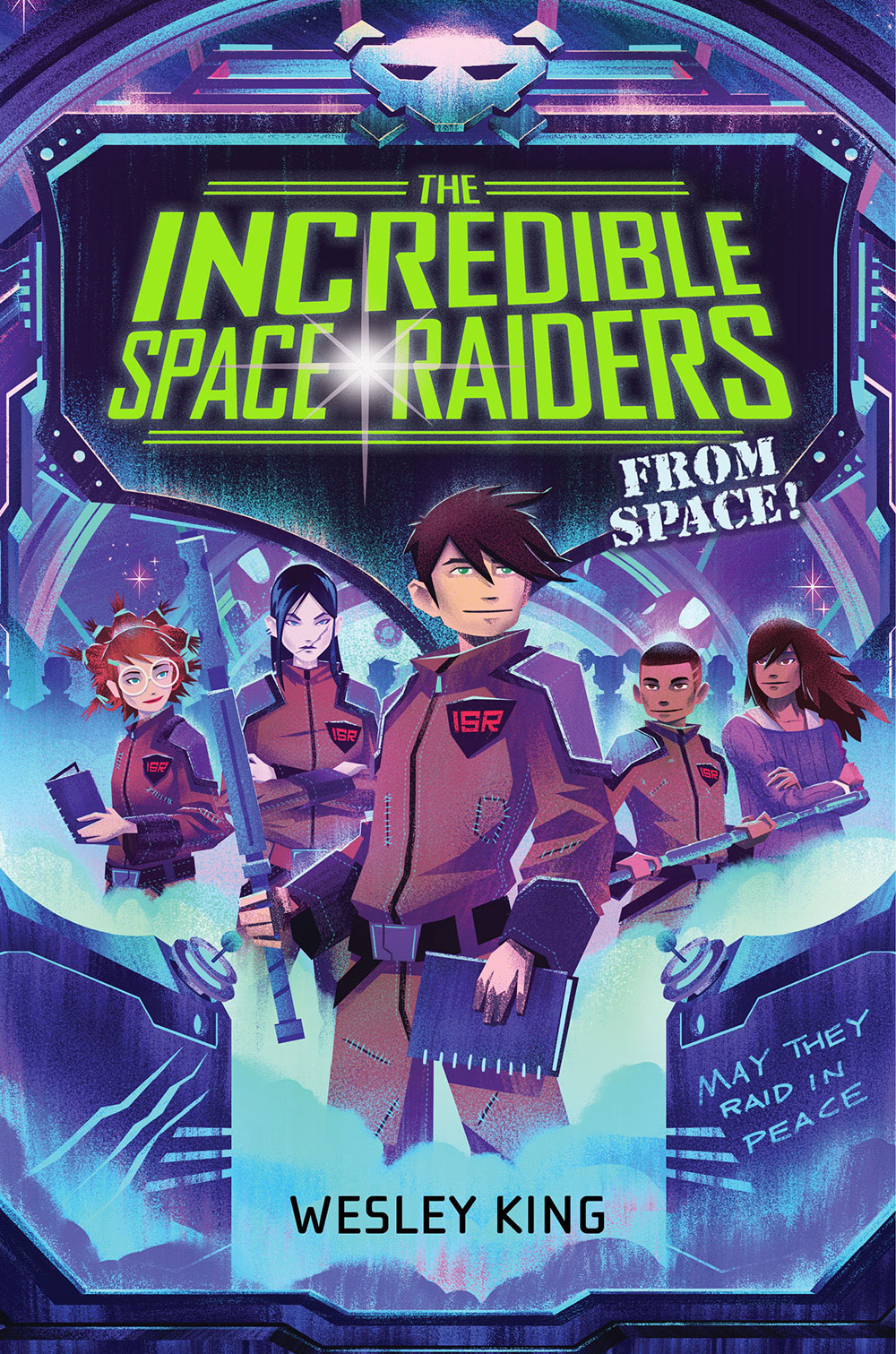 2014   ·   The Incredible Space Raiders From Space   · Cover Design by Laurent Linn