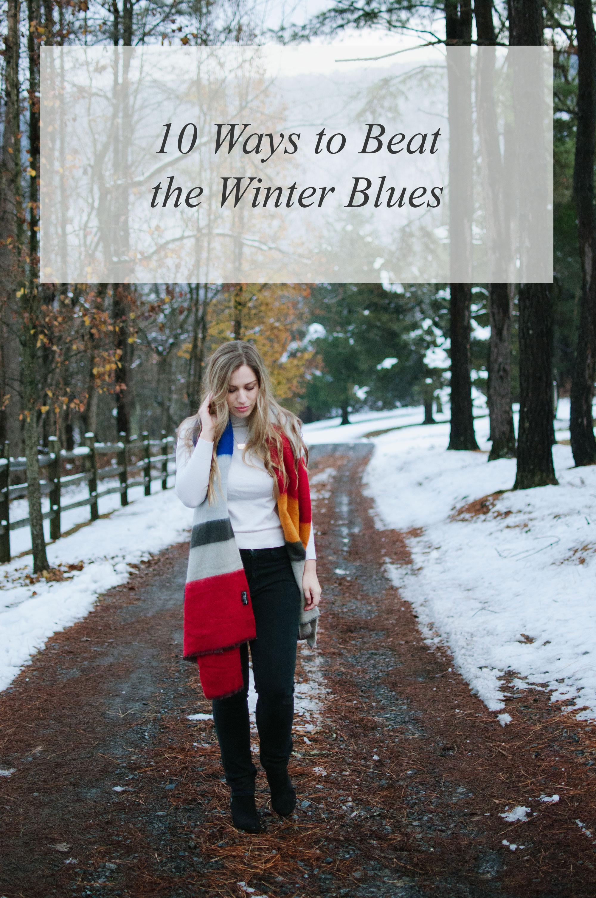 Beat the Winter Blues