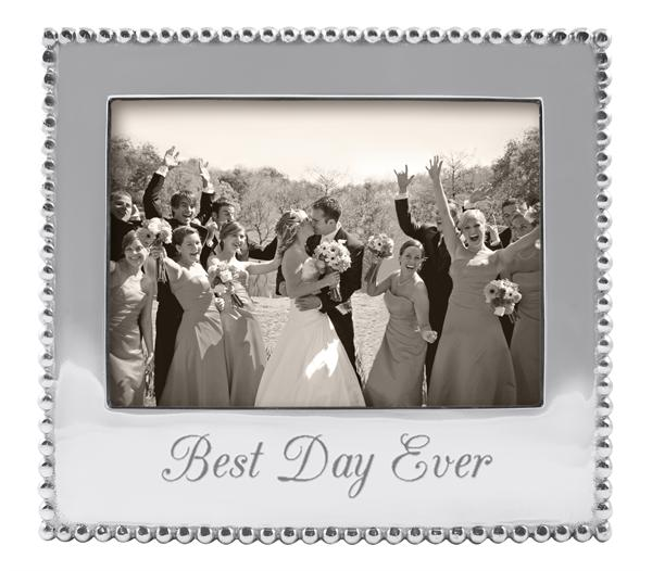 """23541 - """"Best Day Ever"""" 5x7 Frame - $66"""