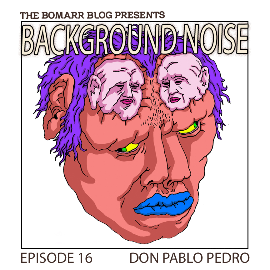 "My new ""Background Noise"" podcast series focuses on the music that artists listen to when they work, what music inspires them, or just music they like. This week, in Episode 15,  the focus is on Brooklyn-based artist  Don Pablo Pedro    ."