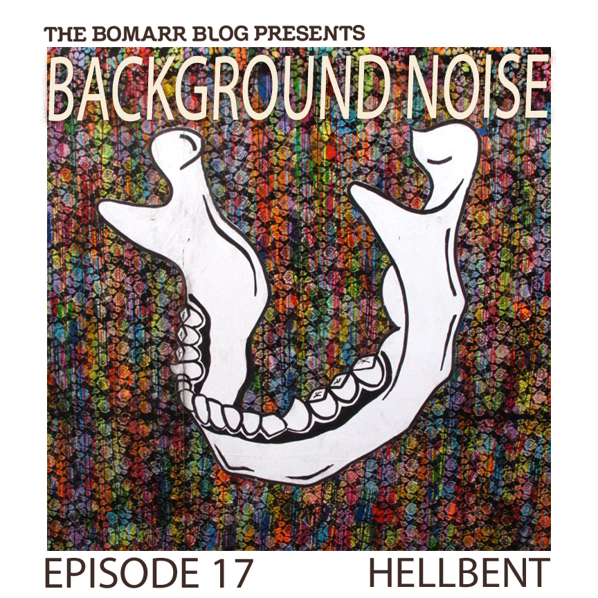 """My new """"Background Noise"""" podcast series focuses on the music that artists listen to when they work, what music inspires them, or just music they like. This week, in Episode 17, the focus is on Brooklyn-based artist  Hellbent ."""