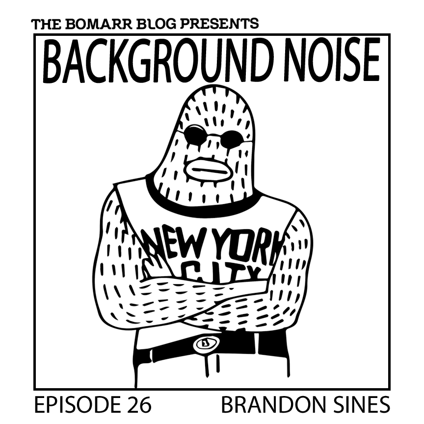 "The ""Background Noise"" podcast series focuses on the music that artists listen to when they work, what music inspires them, or just music they like. This week, in Episode 26, the focus is on Brandon Sines."
