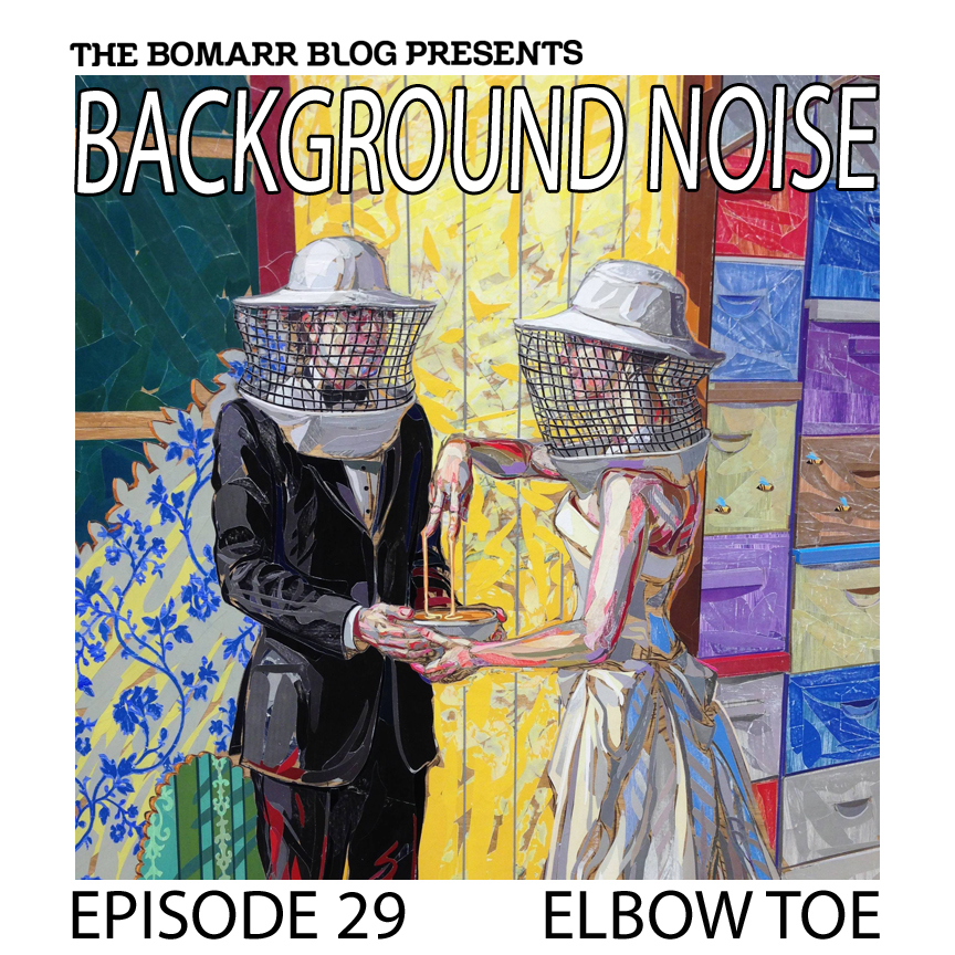 "The ""Background Noise"" podcast series focuses on the music that artists listen to when they work, what music inspires them, or just music they like. This week, in Episode 29, the focus is on Elbow Toe."