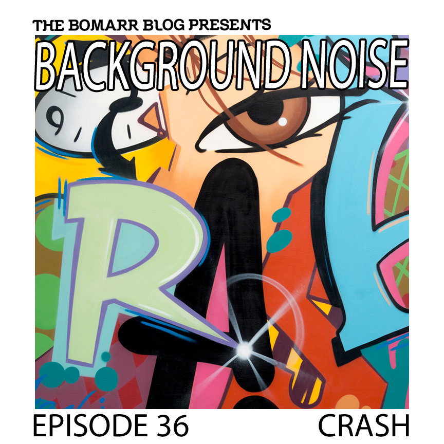 """The """"Background Noise"""" podcast series focuses on the music that artists listen to when they work, what music inspires them, or just music they like. This week, in Episode 36, the focus is on Crash."""