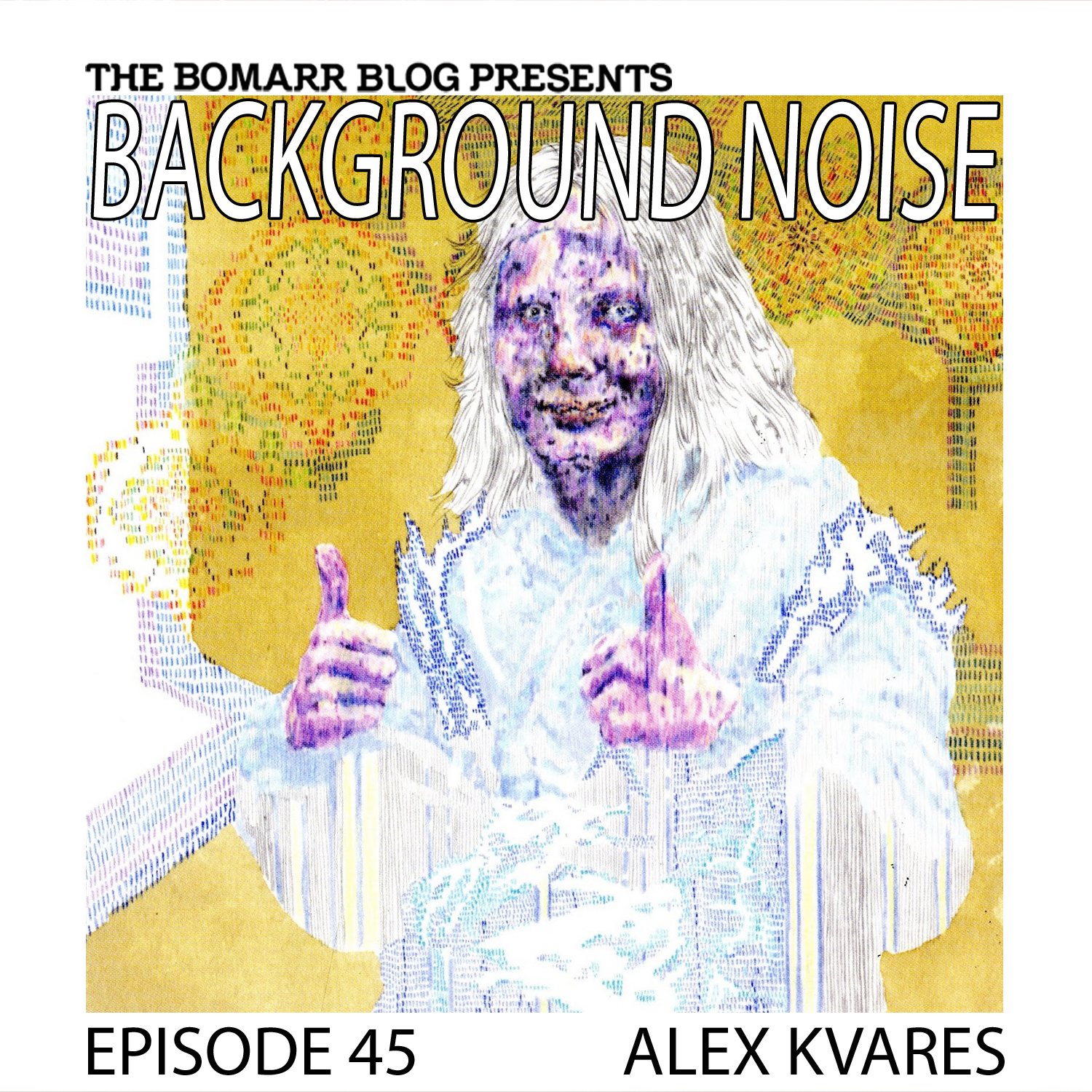 "THE ""BACKGROUND NOISE"" PODCAST SERIES FOCUSES ON THE MUSIC THAT ARTISTS LISTEN TO WHEN THEY WORK, WHAT MUSIC INSPIRES THEM, OR JUST MUSIC THEY LIKE. THIS WEEK, IN EPISODE 45, THE FOCUS IS ON ARTIST ALEX KVARES"