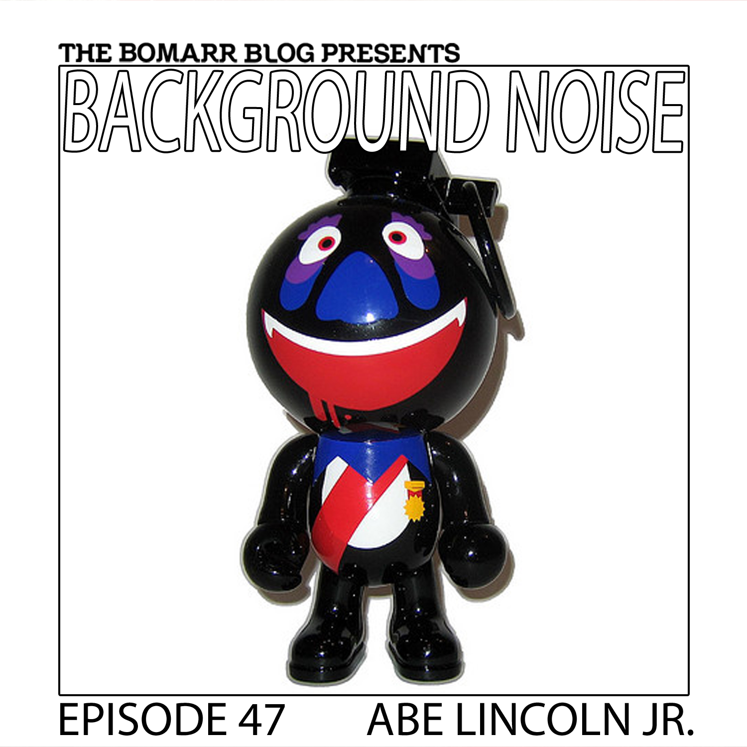 """THE """"BACKGROUND NOISE"""" PODCAST SERIES FOCUSES ON THE MUSIC THAT ARTISTS LISTEN TO WHEN THEY WORK, WHAT MUSIC INSPIRES THEM, OR JUST MUSIC THEY LIKE. THIS WEEK, IN EPISODE 47, THE FOCUS IS ON ARTIST ABE LINCOLN JR."""