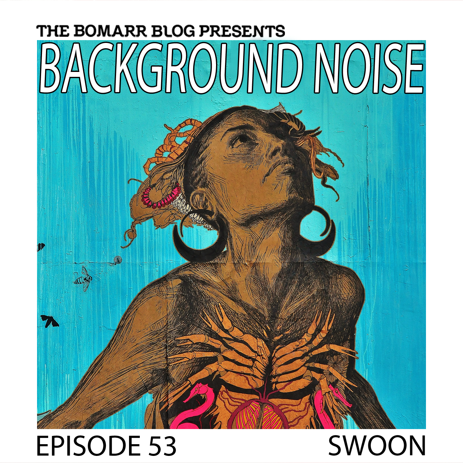 THE BACKGROUND NOISE PODCAST SERIES FOCUSES ON THE MUSIC THAT ARTISTS LISTEN TO WHEN THEY WORK, WHAT MUSIC INSPIRES THEM, OR JUST MUSIC THEY LIKE. THIS WEEK, IN EPISODE 53, THE FOCUS IS ON ARTIST SWOON