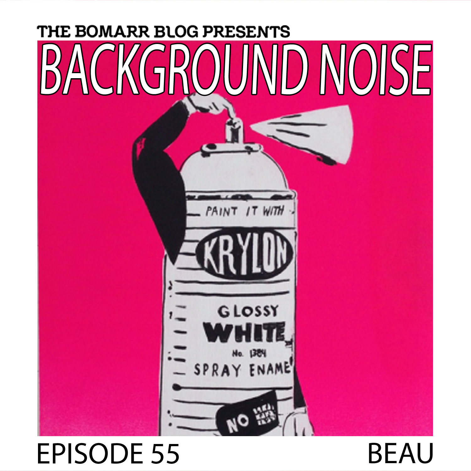 THE BACKGROUND NOISE PODCAST SERIES FOCUSES ON THE MUSIC THAT ARTISTS LISTEN TO WHEN THEY WORK, WHAT MUSIC INSPIRES THEM, OR JUST MUSIC THEY LIKE. THIS WEEK, IN EPISODE 55, THE FOCUS IS ON NEW YORK ARTIST BEAU