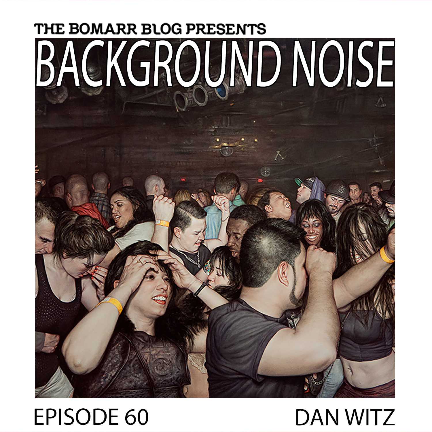 THE BACKGROUND NOISE PODCAST SERIES FOCUSES ON THE MUSIC THAT ARTISTS LISTEN TO WHEN THEY WORK, WHAT MUSIC INSPIRES THEM, OR JUST MUSIC THEY LIKE. THIS WEEK, IN EPISODE 60, the focus is on artist DAN WITZ