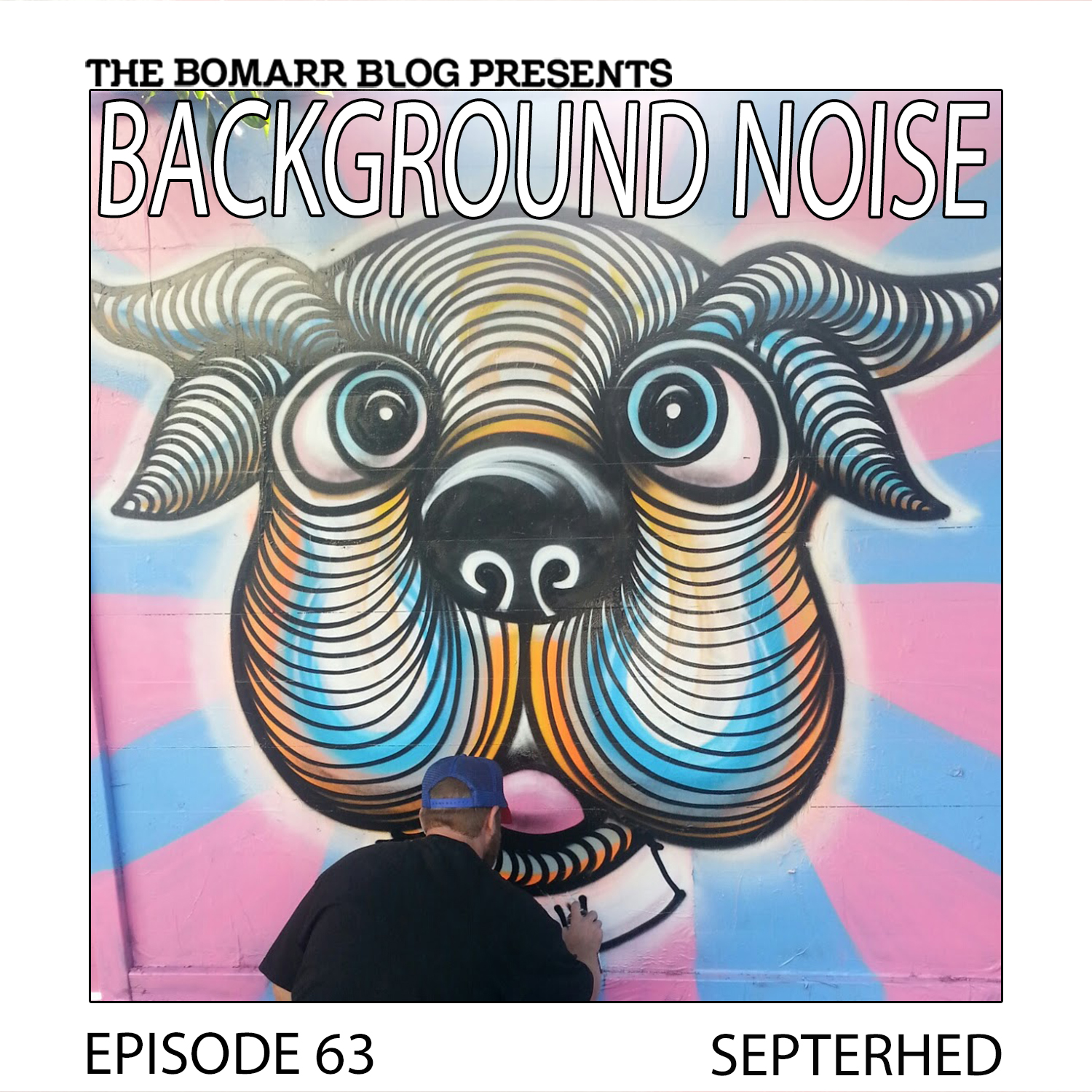 THE BACKGROUND NOISE PODCAST SERIES FOCUSES ON THE MUSIC THAT ARTISTS LISTEN TO WHEN THEY WORK, WHAT MUSIC INSPIRES THEM, OR JUST MUSIC THEY LIKE. THIS WEEK, IN EPISODE 63, THE FOCUS IS ON ARTIST SEPTERHED.
