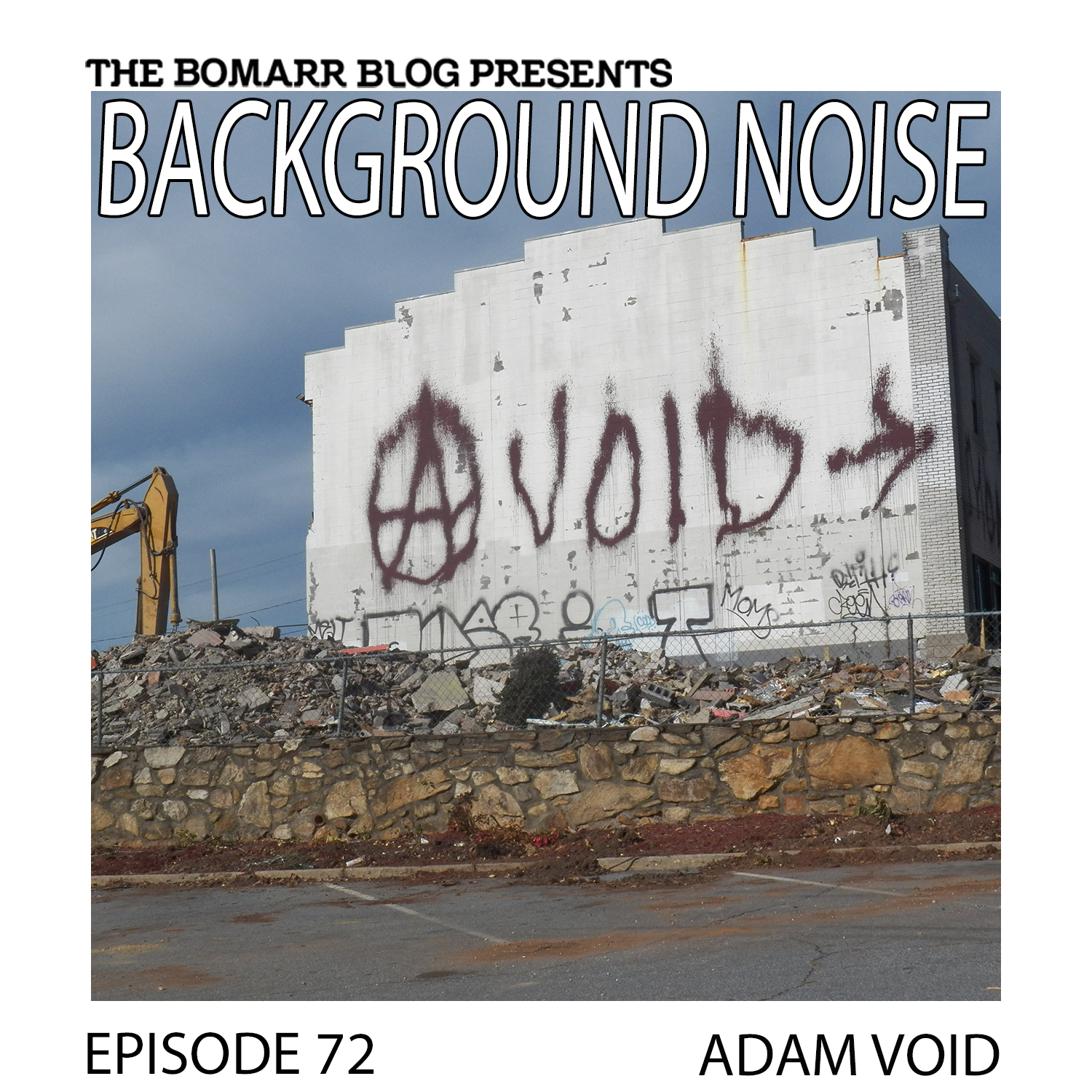 THE BACKGROUND NOISE PODCAST SERIES FOCUSES ON THE MUSIC THAT ARTISTS LISTEN TO WHEN THEY WORK, WHAT MUSIC INSPIRES THEM, OR JUST MUSIC THEY LIKE. THIS WEEK, IN EPISODE 72, THE FOCUS IS ON ADAM VOID