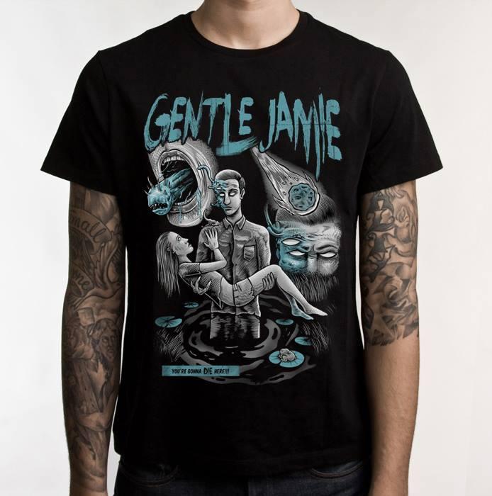 Gentle Jamie - You're Gonna DIE Here T-Shirt.jpg