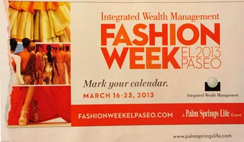 Mark your calendar Fashion Week El Paseo 2013