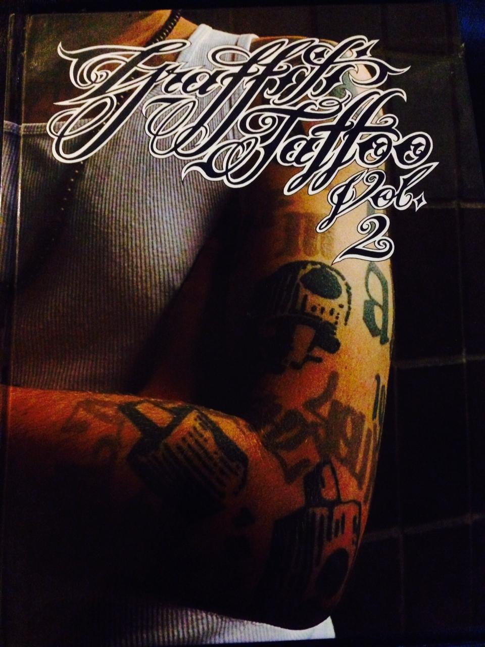 Graffiti Tattoo Vol 2  by Allen Ket