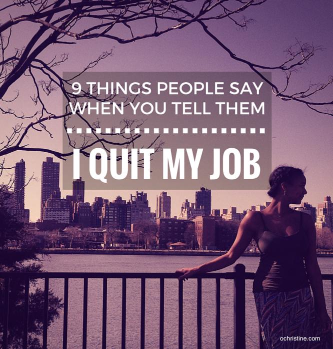ochristine-i-quit-my-job