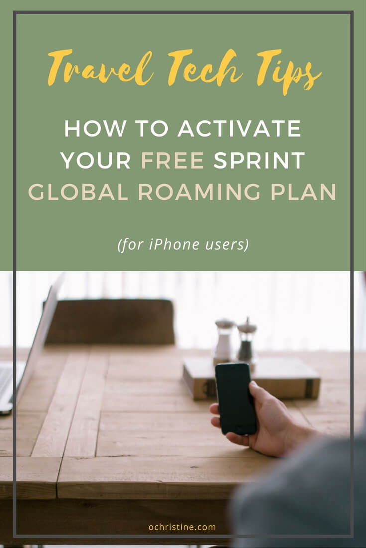 How to Activate Sprint's Free Global Roaming Plan For Your Vacation