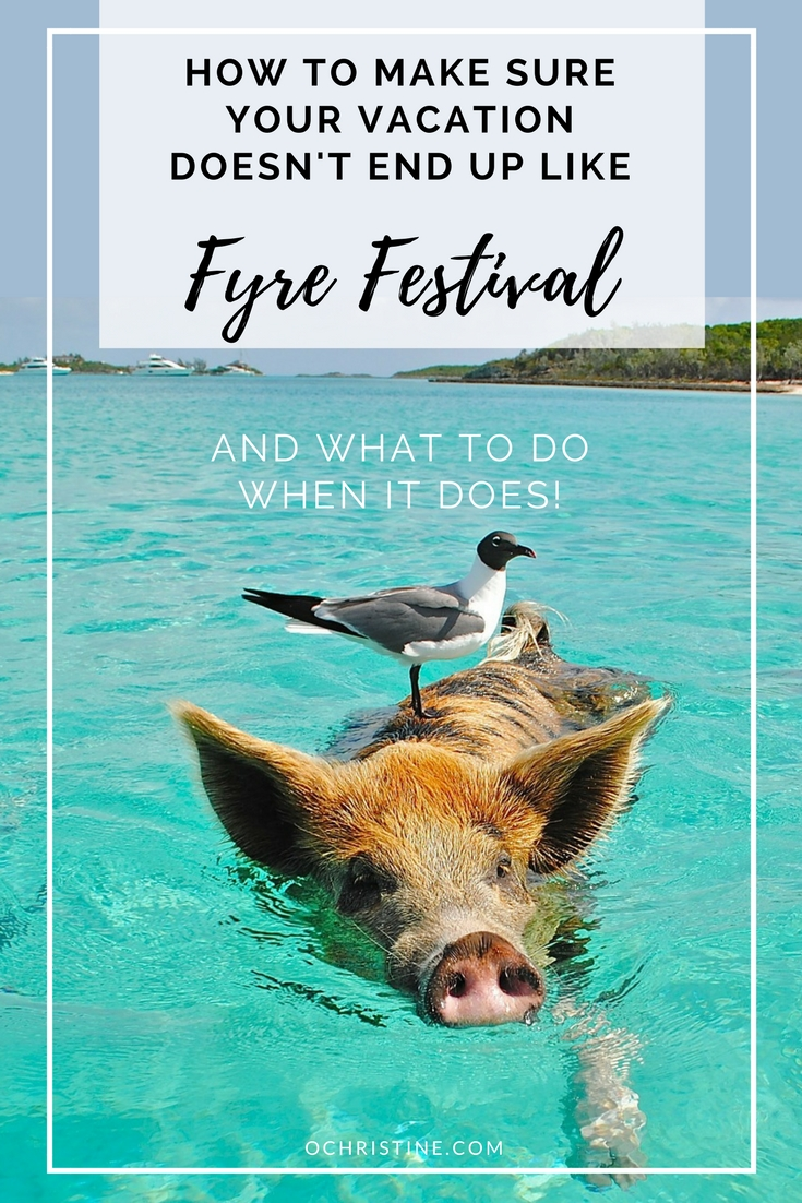 fyre-festival-how-to-avoid-travel-expert-tips
