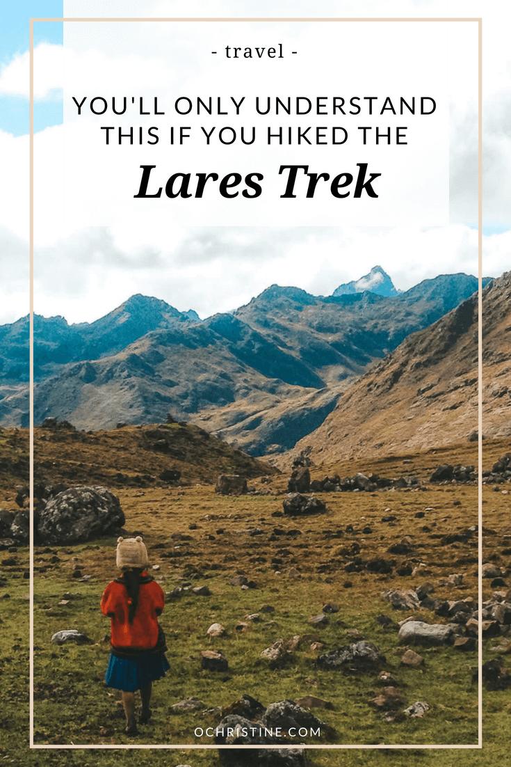 lares trek tips and memories - ochristine