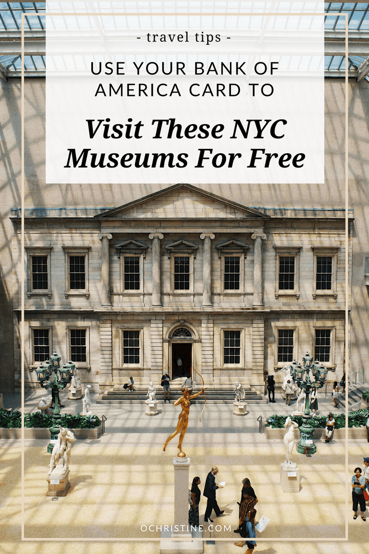 NYC museum on us free bank of america free museum