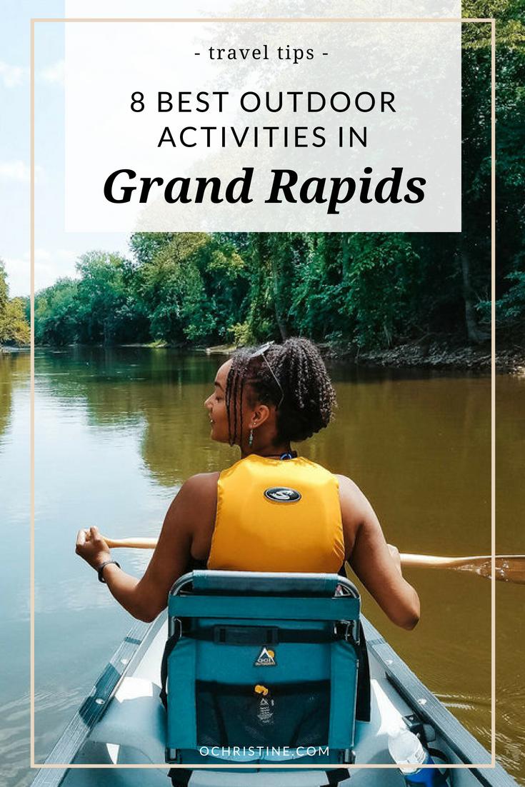 The best outdoor activities in Grand Rapids - ochristine