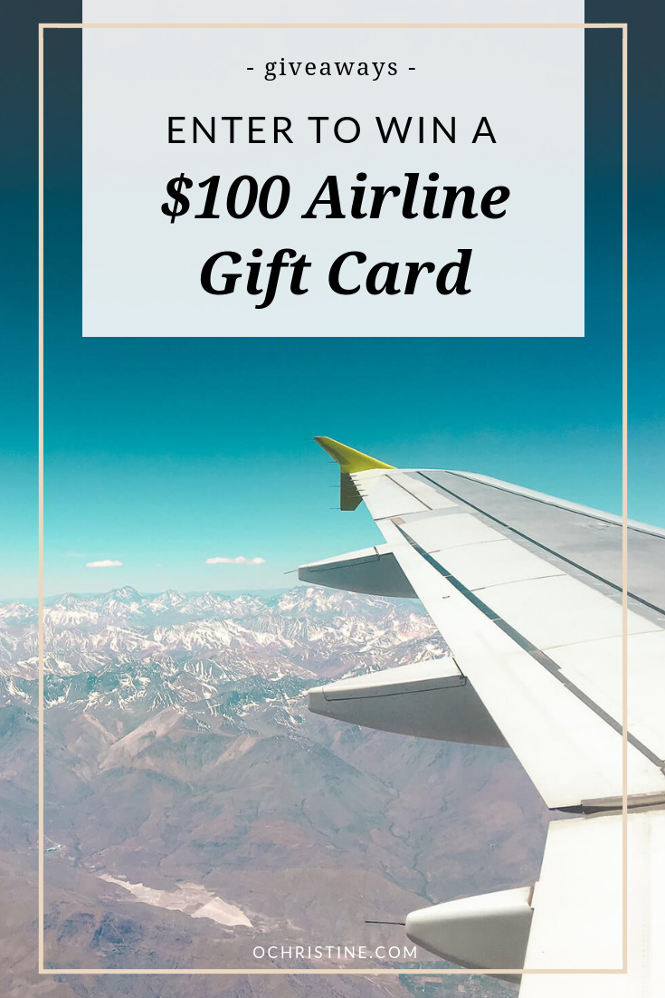 Airline gift card giveaway with O. Christine - February 2019 | Enter to win a $100 airline gift card!