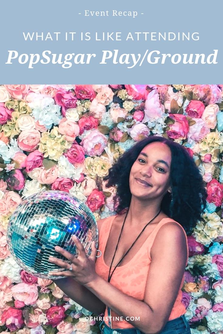 PopSugar PlayGround Review - ochristine-1.jpg