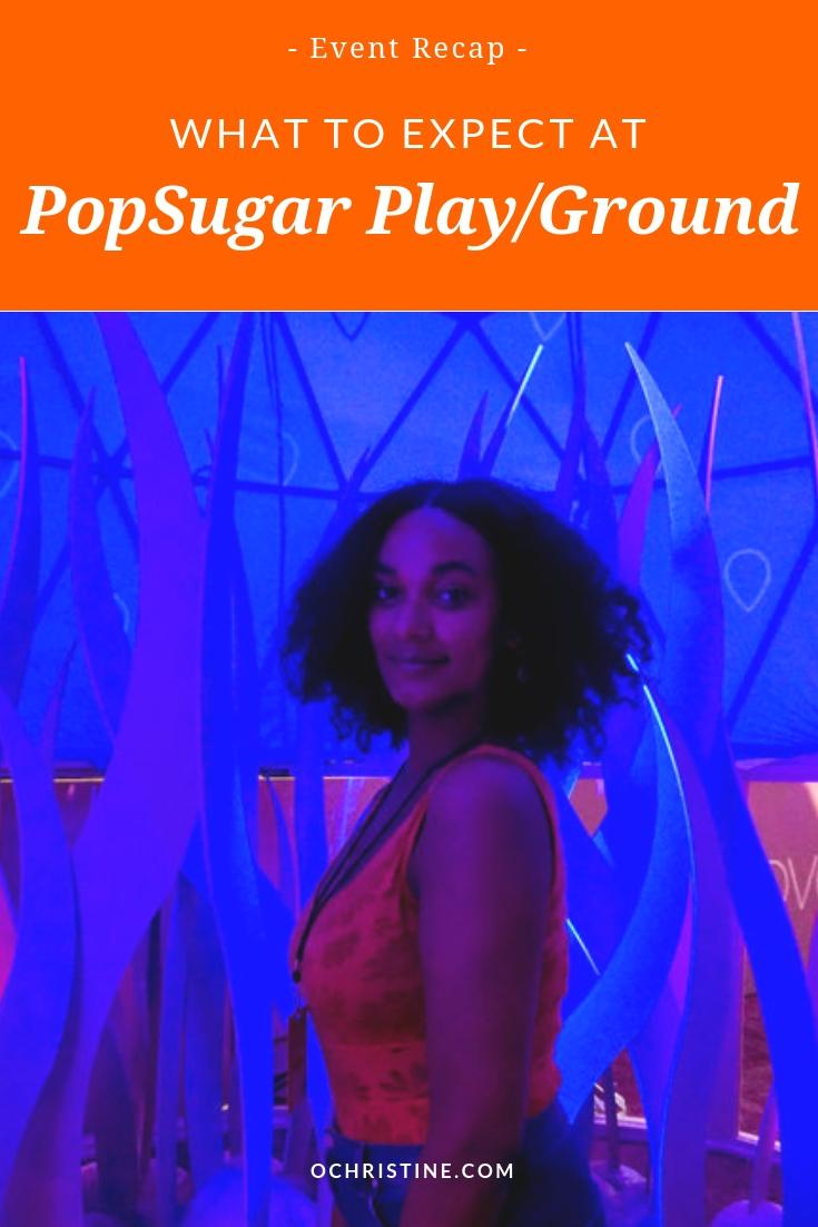 PopSugar PlayGround Review - ochristine-2.jpg