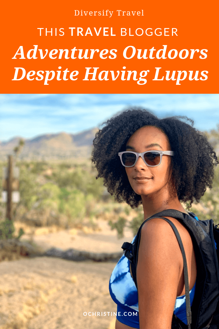 Outdoor travel blogger with Lupus - ochristine