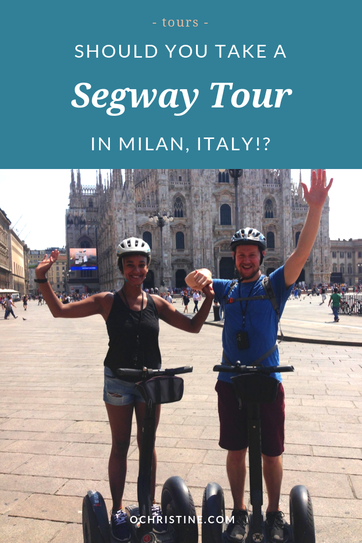 Places to visit in Milan - 3 Hour Italy Segway Tour - ochristine