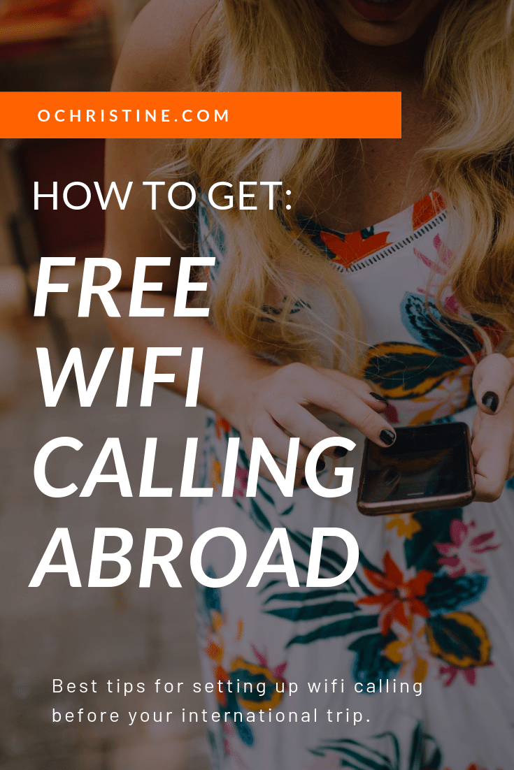 How to activate free wifi calling on iPhone and Android. Enable free wifi calling for your international trip.