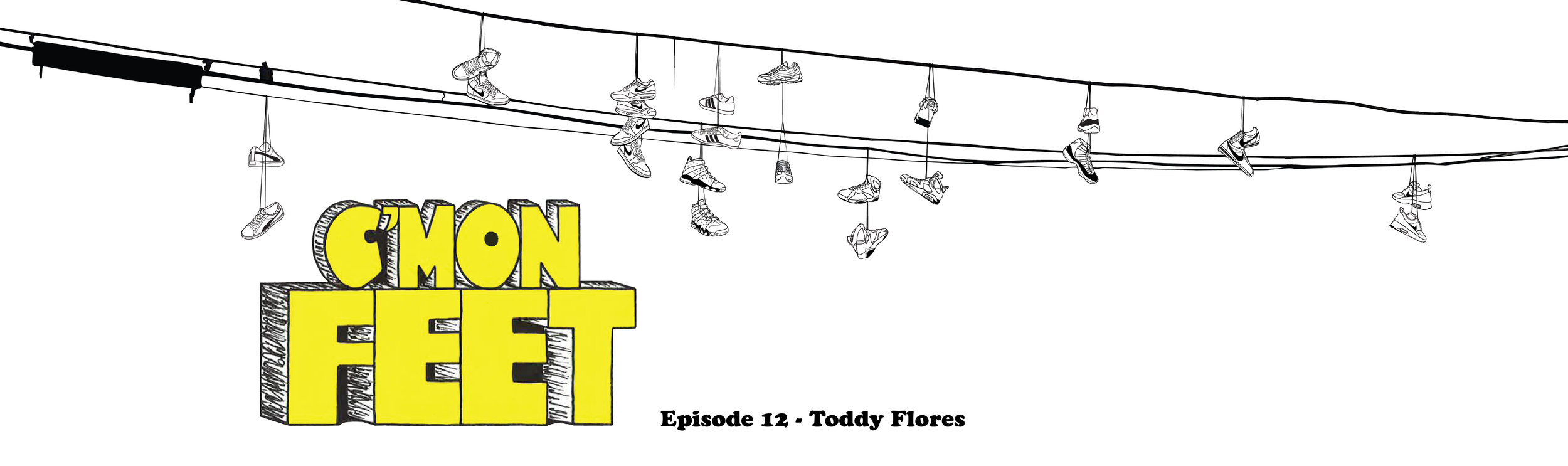 Cmon Feet Toddy Flores Banner